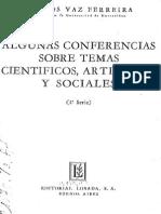 Algunas Conferencias Sobre Temas Cientificos Artisticos y Sociales Primera Serie