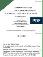 XML Schema Languages as a Technical Fundamental of Formalised Description