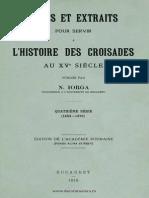 Nicolae Iorga Notes Et Extraits Pour Servir à l'Histoire Des Croisades Au XVe Siècle. Volumul 4 (1453-1476)