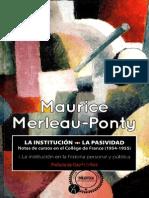 Merleau-Ponty La Institucion. La Pasividad