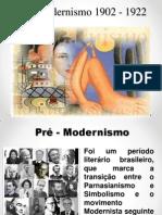 25 - Pré -Modernismo 1902 - 1922