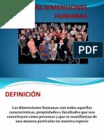 "Ppresentaciã""n Dimensiones Humanas (1)"