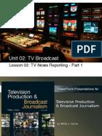 tgr u02 l02 tv broadcast news reporting ch10 part 1