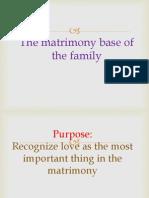 The matrimony base of the family.pptx