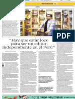 """""""Hay que estar loco para ser un editor independiente en el Perú"""""""