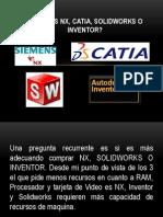 Siemens Nx, Catia, Solidworks o