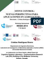 Cognitive Control - Aplicacion a La Agricultura - Wescis 2014