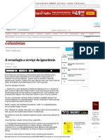 A Tecnologia a Serviço Da Ignorância - 02-08-2014 - Luiz Caversan - Colunistas - Folha de S