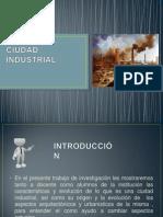 Ciudad indiustrial.pptx