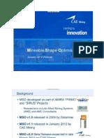 Mineable Shape Optimizer