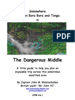 The Dangerous Middle