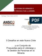 Charla Tendencias Futuras de Liderazgo Para La Gestión en La Minería Oct. 2013