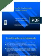 La Reforma Fiscal en Guatemala