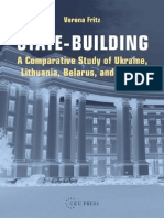 Verena Fritz State-Building- A Comparative Study of Ukraine, Lithuania, Belarus, And Russia 2007