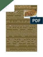 Explicación de Los Ingredientes Que Intervienen en La Fabricación Del Pan Casero