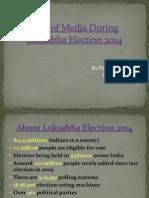 Role of Media During Loksabha Election 2014