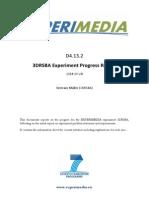 D4.13.2 3DRSBA Experiment Progress Report v1.0