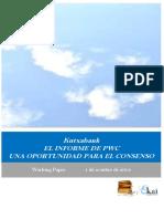 Kutxabank. EL INFORME DE PWC UNA OPORTUNIDAD PARA EL CONSENSO
