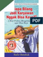 Karyawan Jadi Kaya