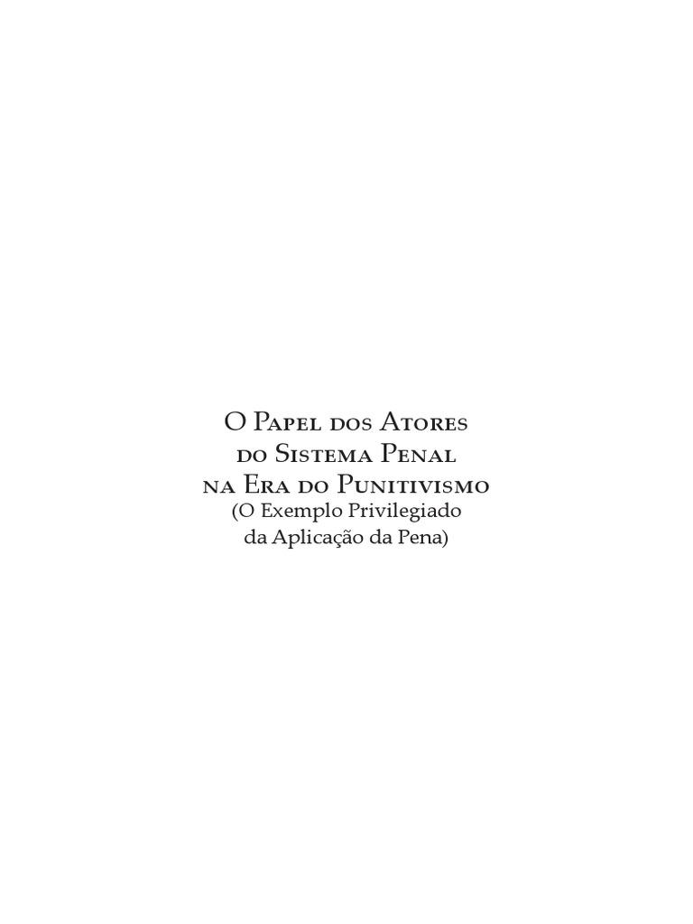 CARVALHO, Salo de - Papel dos Atores do Sistema Penal na Era do  Punitivismo.pdf 98350780a5
