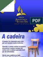 A Cadeira - IASD SEDE