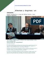 Drogas, Dilemas y Dogmas.un Debate