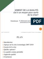 U_Tunis_M_Med_Limam_Management_de_la_qualite_est_il_un_moyen_pour_sortir_de_la_crise.ppt