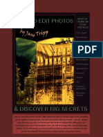 How to Edit Photographs & Discover BIG Secrets