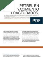 PETREL EN YACIMIENTO FRACTURADOS.pptx