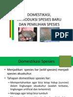 Domestikasi, Introduksi Spesies Baru Dan Pemilihan Spesies