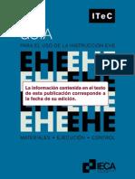 Guía Para El Uso de La Instrucción EHE. Materiales, Ejecución, Control_ITeC_1998