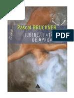 Pascal Bruckner - Iubirea Fata de Aproapele (v1.0)