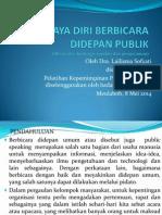 Percaya Diri Berbicara didepan publik, presentasi bagi Ibu2 Depag, 5 Feb 2014.ppt