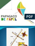 Papagaios de papel.pptx