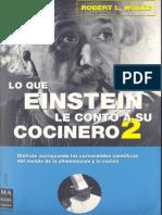 Lo Que Einstein le Conto a su Cocinero 2 - Robert L. Wolke.pdf