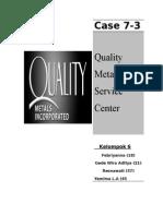 Kasus 7 - 3 Quality Metal