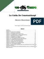 Runciman, Esteven - La Caida De Constantinopla.doc