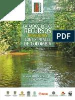 Catálogo de los Recursos Hidrobiológicos y Pesqueros Continentales de Colombia.pdf