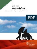 LA ATENCION Y EL CUIDADO DE LAS PERSONAS EN SITUACION DE DEPENDENCIA (MANUAL DE FORMACION).pdf