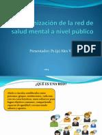 Organización de la red de salud mental a nivel público - Seminario Supervisión.ppt