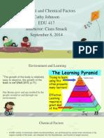 environmental and chemical factors