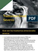 Trastornos Emotivo Severos.pptx