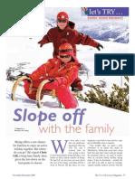 Family Skiing Holidays Feature the Travel & Leisure Magazine November 09