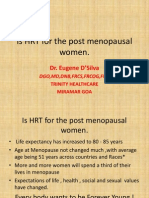 Is HRT for the Post Menopausal Women