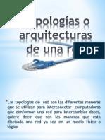 Topologías o arquitecturas  de una red.pptx