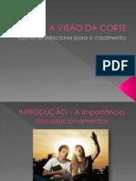 A VISÃO DA CORTE.pptx