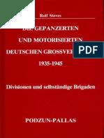 Die gepanzerten und motorisierten deutschen Großverbände. Divisionen und selbständige Brigaden 1935 - 1945