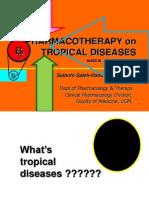 Treatment on Tropical Disease