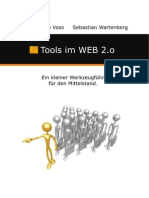 Enterprise 2.0 - Ein kleiner Werkzeugführer für den Mittelstand.