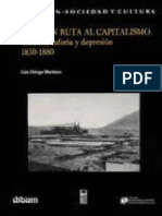 Chile en ruta al capitalismo. Cambio, euforia y depresión 1850-1880 - Luis Ortega.pdf